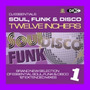 DJ Essentials Soul, Funk & Disco: Twelve Inchers, Vol.1