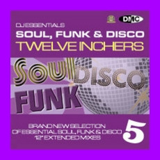 DJ Essentials Soul, Funk & Disco: Twelve Inchers, Vol.5 mp3 Compilation by Various Artists