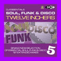 DJ Essentials Soul, Funk & Disco: Twelve Inchers, Vol.5
