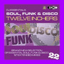 DJ Essentials Soul, Funk & Disco: Twelve Inchers, Vol.22