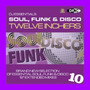 DJ Essentials Soul, Funk & Disco: Twelve Inchers, Vol.10