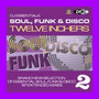 DJ Essentials Soul, Funk & Disco: Twelve Inchers, Vol.2
