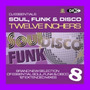 DJ Essentials Soul, Funk & Disco: Twelve Inchers, Vol.8