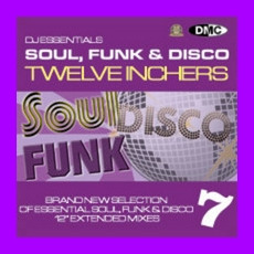 DJ Essentials Soul, Funk & Disco: Twelve Inchers, Vol.7 mp3 Compilation by Various Artists