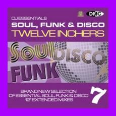 DJ Essentials Soul, Funk & Disco: Twelve Inchers, Vol.7