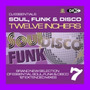 DJ Essentials Soul, Funk & Disco: Twelve Inchers, Vol.7