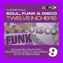 DJ Essentials Soul, Funk & Disco: Twelve Inchers, Vol.9