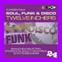 DJ Essentials Soul, Funk & Disco: Twelve Inchers, Vol.24