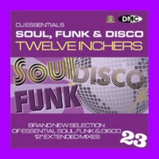 DJ Essentials Soul, Funk & Disco: Twelve Inchers, Vol.23 mp3 Compilation by Various Artists