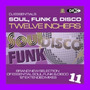 DJ Essentials Soul, Funk & Disco: Twelve Inchers, Vol.11