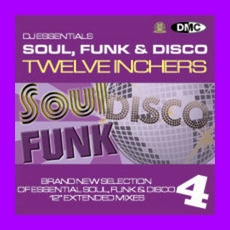 DJ Essentials Soul, Funk & Disco: Twelve Inchers, Vol.4 mp3 Compilation by Various Artists