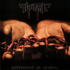 Suffocated in Slumber mp3 Album by Trauma