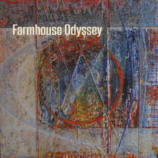 Farmhouse Odyssey mp3 Album by Farmhouse Odyssey