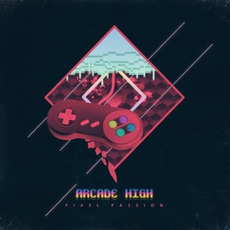 Pixel Passion mp3 Album by Arcade High