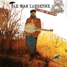 Proof of Love mp3 Album by Old Man Luedecke
