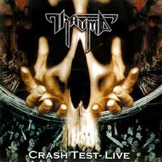 Crash Test - Live mp3 Live by Trauma