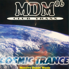 MDM 16: Cosmic Trance Club Traxx by Various Artists