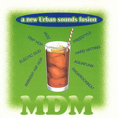 MDM 27: A New Urban Sounds Fusion, Part 1 by Various Artists