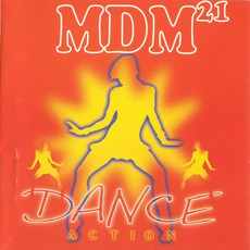 MDM 21: Dance Action mp3 Compilation by Various Artists