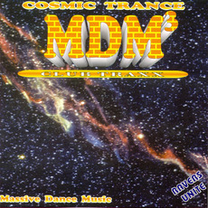 MDM 3: Cosmic Trance by Various Artists
