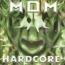 MDM 24: Hardcore mp3 Compilation by Various Artists