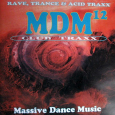 MDM 12: Rave, Trance & Acid Traxx mp3 Compilation by Various Artists