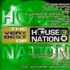 The Very Best Of House Nation 3 mp3 Compilation by Various Artists