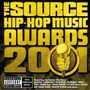 The Source Hip-Hop Music Awards 2001