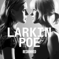 Reskinned mp3 Album by Larkin Poe