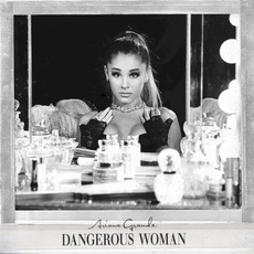 Dangerous Woman (Japanese Special Price Edition) by Ariana Grande