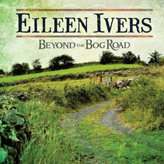 Beyond The Bog Road mp3 Album by Eileen Ivers