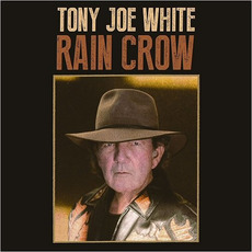 Rain Crow mp3 Album by Tony Joe White
