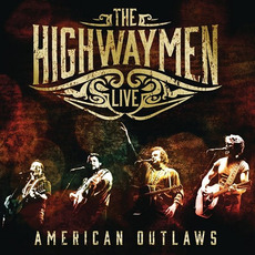 Live - American Outlaws mp3 Live by The Highwaymen