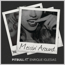 Messin' Around mp3 Single by Pitbull