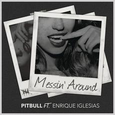 Messin' Around by Pitbull