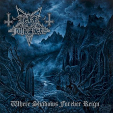 Where Shadows Forever Reign mp3 Album by Dark Funeral
