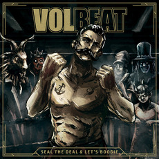 Seal The Deal & Let's Boogie mp3 Album by Volbeat