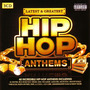 Latest & Greatest Hip Hop Anthems