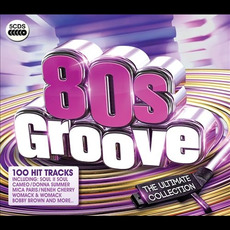 80's Groove: The Ultimate Collection mp3 Compilation by Various Artists