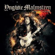 World on Fire by Yngwie J. Malmsteen
