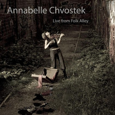 Live From Folk Alley mp3 Live by Annabelle Chvostek