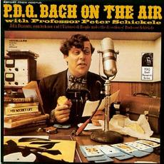 P.D.Q. Bach on the Air (Re-Issue) by P.D.Q. Bach