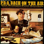 P.D.Q. Bach on the Air (Re-Issue)