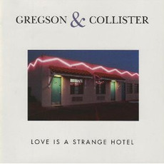 Love Is a Strange Hotel mp3 Album by Clive Gregson & Christine Collister