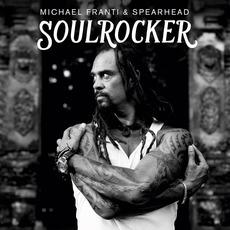 SOULROCKER mp3 Album by Michael Franti & Spearhead