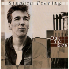 Out to Sea mp3 Album by Stephen Fearing