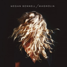Magnolia mp3 Album by Megan Bonnell