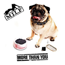 More Than You by M.I.L.F.