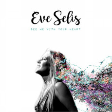 See Me with Your Heart mp3 Album by Eve Selis