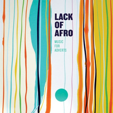 Music for Adverts mp3 Album by Lack Of Afro